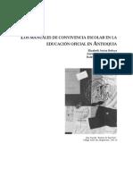 Areiza, E. et al. Los manuales de convivencia escolar en la educación oficial en Antioquia