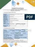 Guia de actividades y rubrica de evaluacion - Fase 3 - Hipotesis y Diagnostico