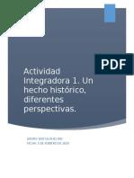 Actividad Integradora 1. Un hecho histórico, diferentes perspectivas