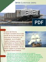Buques Ganaderos (LIVESTOCK SHIPS)