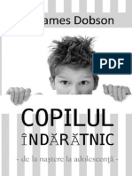 Copilul indaratnic - James Dobson