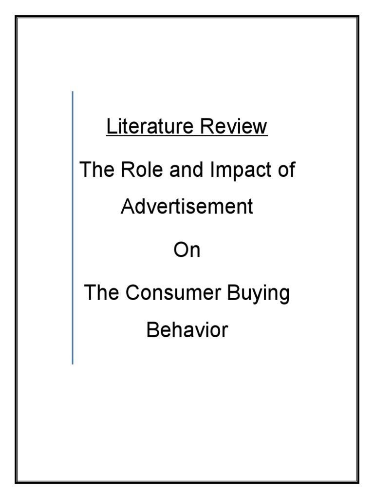 impact of advertisement on consumers To this end, this study advertisement on consumer behavior 12 statement of the research problem chapter three, which is the structural composition of the study, impact of advertisement on consumer behavior will be discussed and the methods for this research work will also be.