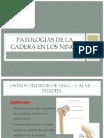 PATOLOGIAS DE LA CADERA EN LOS NIÑOS jmdp