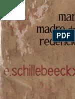 SCHILLEBEECKX, E. - Maria, madre de la redencion - Fax, 1969