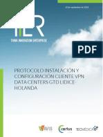 Protocolo Instalación y Configuración cliente VPN Data Centers GTD LIDICE-HOLANDA_Ver.1.0.pdf