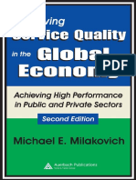 Michael Milakovich - Improving Service Quality in the Global Economy_ Achieving High Performance in Public and Private Sectors, Second Edition-Auerbach Publications (2005) (1).pdf