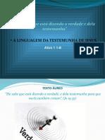 A LINGUAGEM DA TESTEMUNHA DE JESUS