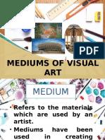 Mediums of Visual Arts