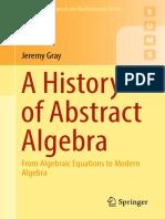 [Jeremy-Gray]-A-History-of-Abstract-Algebra