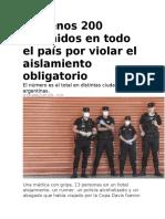 Al menos 200 detenidos en todo el país por violar el aislamiento obligatorio