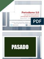 Los nuevos retos del Periodismo 3.0 para los profesionales de la información
