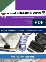 Slide ATUALIDADES 2019 - REVISÃO