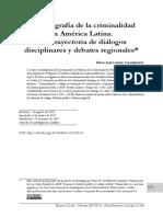 Historiografía de la criminalidad en América Latina. Una trayectoria de diálogos disciplinares y debates regionales