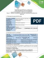 Guía de actividades y rúbrica de evaluación - Paso 3 - Definir el problema en los dos sistemas de producción agrícola