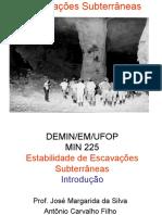 Escavações Subterrâneas - Introdução MIN225