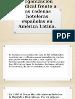 Organización sindical frente a las cadenas hoteleras españolas