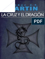 La Cruz Y El Dragon - George R R Martin