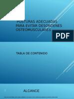 384688011-Posturas-Adecuadas-Para-Evitar-Desordenes-Osteomusculares.pptx