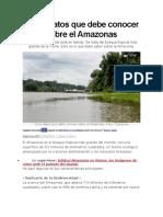 Cinco datos que debe conocer sobre el Amazonas