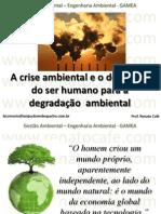 GAMEA - 01 - A Crise Ambiental