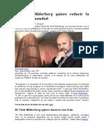 El Club Bilderberg quiere reducir la población mundial