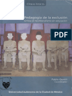 Pablo Gentili (Coordinador), PEDAGOGÍA DE LA EXCLUSIÓN Critica al neoliberalismo en educación