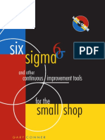 Conner, Gary - Six Sigma and other continuous improvement tools for the small shop-Society of Manufacturing Engineers (2002)