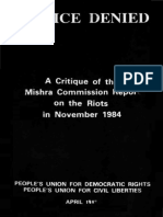 JUSTICE DENIED a Critique of the Mishra Commission Report on the Riots in November 1984