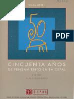 BIELSCHOWSKY RICARDO - CINCUENTA AÑOS DEL PENSAMIENTO DE LA CEPAL - UNA RESEÑA .pdf