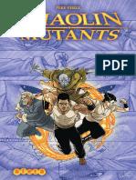 Shaolin Mutants
