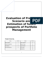 Evaluation of Present Scenario and Estimation of Future Prospects of Portfolio Management
