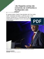 El Banco de España avisa de que la economía se enfrenta a una perturbación sin precedentes