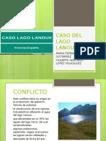 CASO DEL LAGO LANOUX.pptx