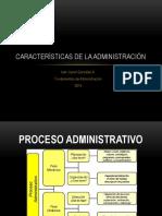 caracteristicasadministracion-140228145852-phpapp02