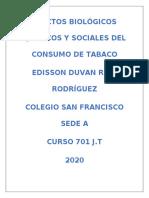 EFECTOS BIOLÓGICOS QUÍMICOS Y SOCIALES DEL CONSUMO DE TABACO