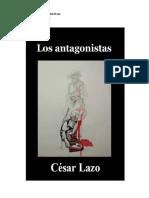 LOS-ANTAGONISTAS-DE-CESAR-LAZO (1)