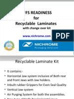 Retrofit Kit for Recyclable laminates