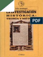 Arostegui, Julio. - La Investigacion Historica [1995].pdf