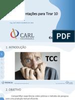 ORIENTAÇÕES PARA TIRAR 10 NO TCC - Compartilhado