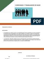 DIAPOSITIVA DE TRABAJADOR DE CONFIANZA Y TRABAJADOR BASE.pptx