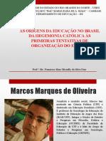 As origens da Educação no Brasil - OLIVEIRA (1).pptx