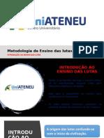 PRIMEIRA AULA - LUTAS - UNIATENEU.pptx