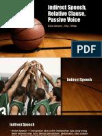 Indirect Speech, Relative Clause, Passive Voice