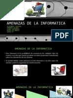 AMENAZAS DE LA INFORMATICA 8c.pptx