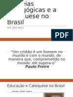 As ideias pedagógicas e a Catequese no Brasil.pptx