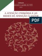 CONASS - A Atenção Primária e as Redes de Atenção à Saúde.pdf