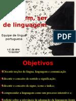Aula 1 e 2 - Sentido, significação, signo e funções da linguagem - homem ser de linguagem