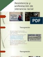 Resistencia y manifestación de Rasismo