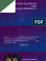CRIMINALITATEA GULERELOR ALBE -  proiect CRIMINOLOGIE