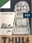 Landig, Wilhelm - Rebellen Fuer Thule (1991, 624 S., Text)